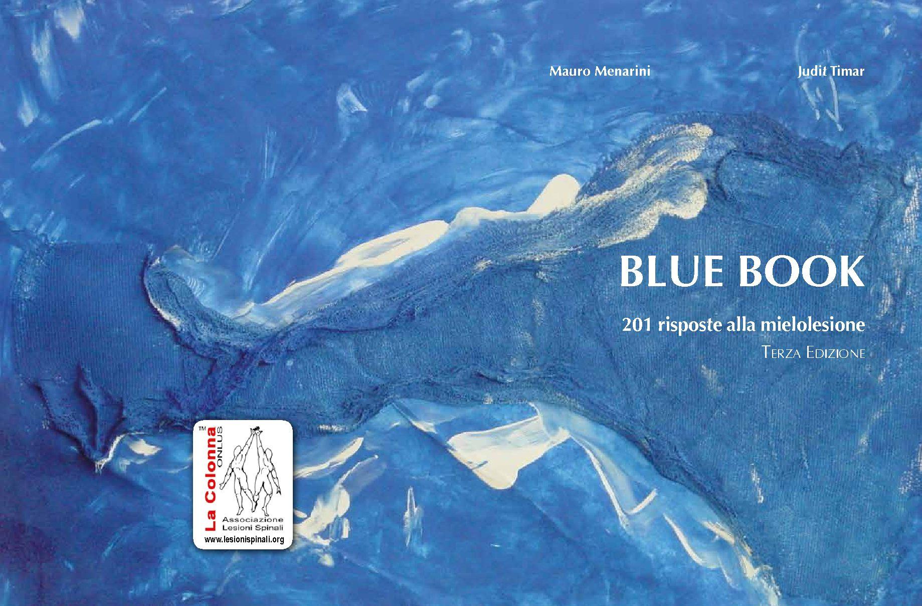 10.2016 Blue Book 201 risposte alla mielolesione